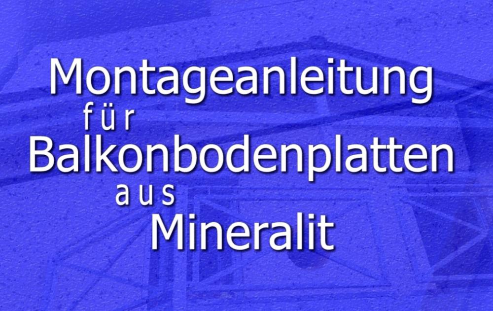 Montageanleitung mineralit Balkonbodenplatten