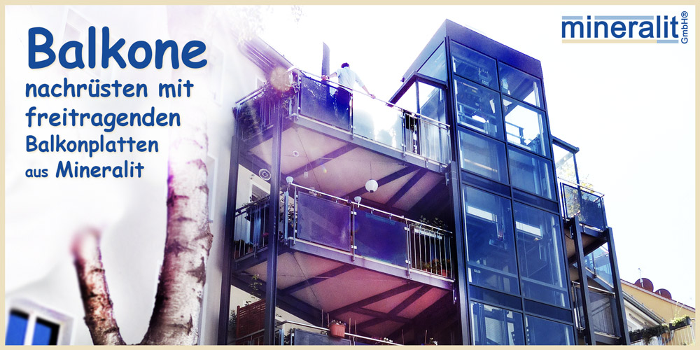 Balkone nachrüsten mit Stahlkonstruktion