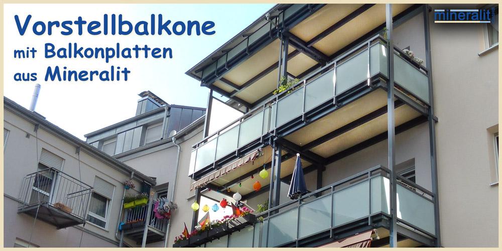 Vorstellbalkone mit Balkonplatten aus Mineralit