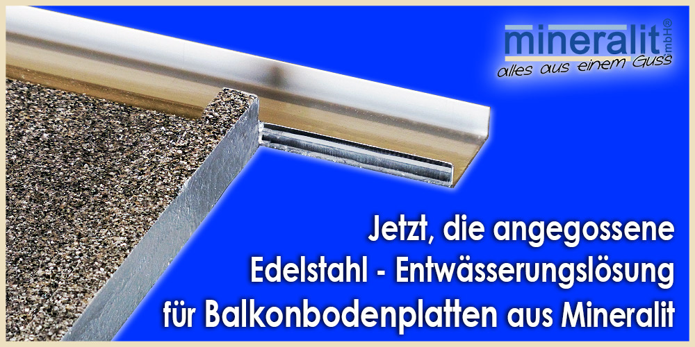 Balkonplatte mit angegossener Entwässerung